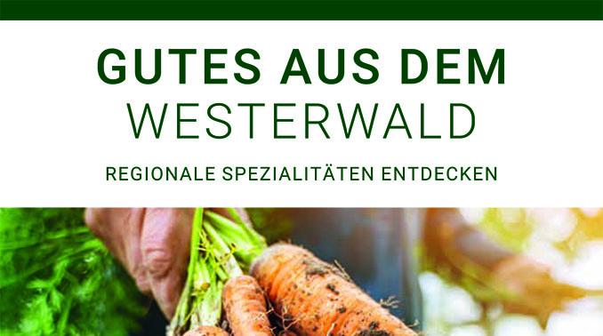 Einkaufsführer - Regionale Spezialitäten aus dem Westerwald