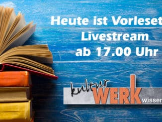 Vorlesetag Kultursommer Rheinland-Pfalz - kulturwerk Wiessen, Livestream - Westerwälder Literaturtage