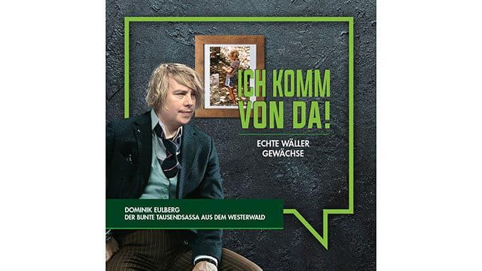 Dominik Eulberg - Wäller Gewächs - Wir Westerwälder