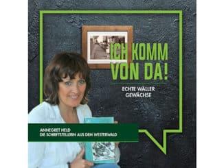 Annegret Held - Wäller Gewächse / Wir Westerwälder Regionalmarketing