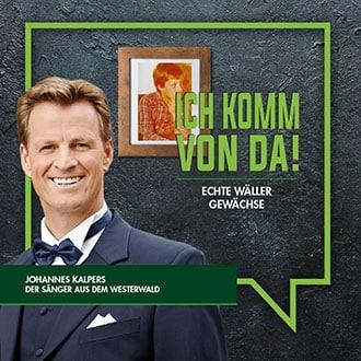 Johannes Kalpers - Wäller Gewächse / Wir Westerwälder Regionalmarketing