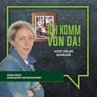 Sonja Roos - Wäller Gewächse - Wir Westerwälder
